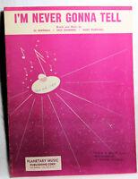 I'M NEVER GONNA TELL AL HOFFMAN Scarce Sheet Music 1959