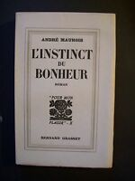 """André Maurois  """"L'Instinct du Bonheur"""" / éd.Bernard Grasset - EO sur Alfa - 1934"""