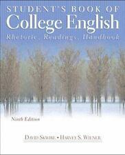 Student's Book of College English: Rhetoric, Readings, Handbook (9th-ExLibrary