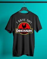I Raise Tiny Dinosaurs Chicken Lover Funny Men Women T Shirt Cotton Black