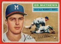 1956 Topps #107 Eddie Mathews VG/VG+ WRINKLE HOF Milwaukee Braves FREE SHIPPING