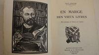LEMAITRE Jules En marge des vieux livres. 1935