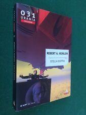 URANIA COLLEZIONE 031 31 Robert A. HEINLEIN - STELLA DOPPIA (2005) Libro