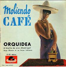 HUGO BLANCO MOLIENDO CAFE FRENCH ORIG EP