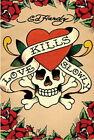 Ed Hardy Love Kills Slowly Tattoo Art Skull And Crossbone Poster 24 by 36 inche