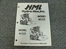 Hmi Hydramac 8ciii Amp 9ciii Skid Steer Loader Owner Operator Maintenance Manual