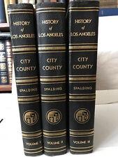 History and Reminiscences Los Angeles City 3 volume set. Spalding 1931