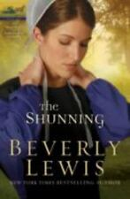 The Shunning (The Heritage of Lancaster County #1), Beverly, Lewis, 0764204637,