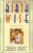 *BRAND NEW* ON BECOMING BIRTHWISE: UNDERSTANDING BIRTH BY DESIGN (Pregnacy book)