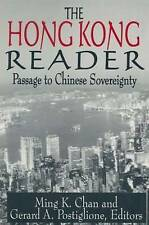 The Hong Kong Reader: Passage to Chinese Sovereignty (Hong Kong Becoming China (