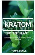 Kratom Potent Plant: Relieve Anxiety - BOOKLET