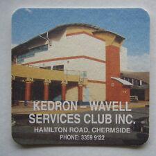 KEDRON WAVELL SERVICES CLUB INC HAMILTON RD CHERMSIDE 33599122 COASTER