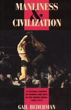 Women and culture and society: manliness and Civilization:a Cultural History