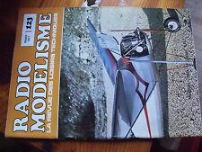 $$ Revue Radio Modelisme N°123 UOP Shadow  Multi Plex  Voiliers  Saracen