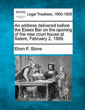 An address delivered before the Essex Bar on the opening of the new court house