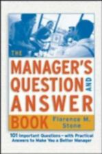 The Manager's Question and Answer Book : 101 Important Questions-With...