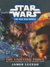 Star Wars The New Jedi Order Unifying Force James Luceno 2003 Very Good Cond