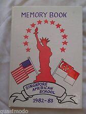 1983 SINGAPORE AMERICA SCHOOL YEARBOOK, WOODLANDS, SINGAPORE  MEMORY BOOK