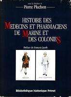 Livre histoire des médecins et des pharmaciens de marine et des colonies book
