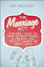 The Marriage Act: The Risk I Took to Keep My Best Friend in America, a-ExLibrary