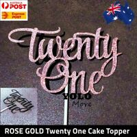 21st Twenty One ROSE GOLD / BLACK Glitter Cake Topper Happy Birthday Cake AUS