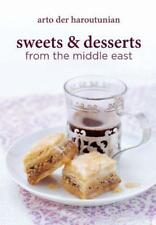 Sweets & Desserts from the Middle East by Arto Der Haroutunian   Hardcover Book
