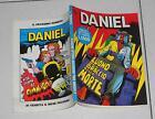 DANIEL n. 1 Anno I 1992 L'uomo del braccio della morte Max Bunker Frank Verola