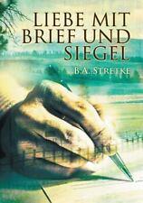 Liebe Mit Brief Und Siegel (Paperback or Softback)