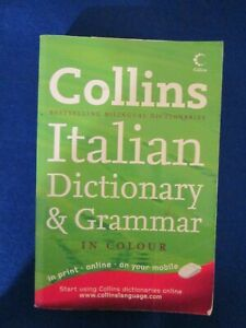 Collins Italian Dictionary and Grammar. 2008.