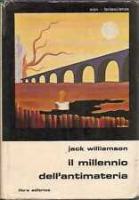 MILLENNIO ANTIMATERIA WILLIAMSON FANTASCIENZA SLAN LIBRA 1977