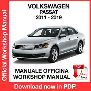 VOLKSWAGEN PASSAT 2011 2019. Service Manuale Officina Riparazione Workshop ENG