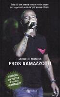 EROS RAMAZZOTTI - Michele Monina,  2011,  Leggereditore