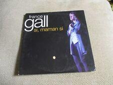 "CD SINGLE 2 TITRES ""SI MAMAN SI / MADEMOISELLE CHANG"" France GALL"
