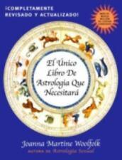 El Unico Libro de Astrologia Que Necesitara (Paperback or Softback)