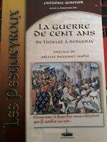 La guerre de cent ans de Limeuil à Bergerac F. Gontier Les Pesqueyroux 2007