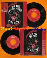 LP 45 7'' FRENZY Twice ten thousand nights Good kind pain 1986 italy cd mc dvd