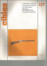 "CIBLES N°117 BLACKHAWK ""OLD ARMY"" / CARABINE ERMA ESG 22 / FUSILS CARCANO"