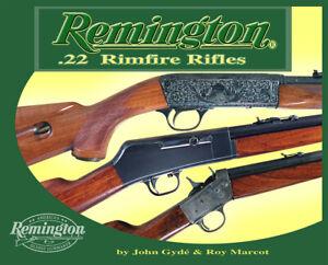 Remington .22 Rimfire Rifles     by John Gyde & Roy Marcot