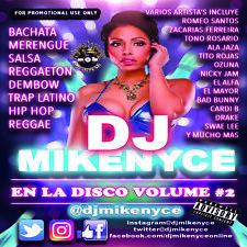 DJ MikeNYCE En La Disco Vol. 2 (Mixtape) CD Latin Party Mix August 2018 Latino