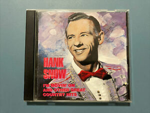 Hank Snow I'm Movin' On And Other Great Country Hits - 1990 BMG - HTF