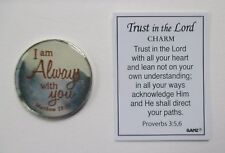 q I am always with you TRUST in the LORD Pocket Charm Ganz scripture faith