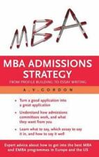MBA Admissions Strategy: From Profile Building to Essay Writing-ExLibrary