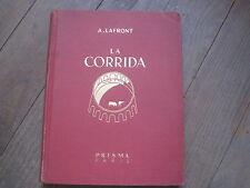 A. LAFRONT (Paco TOLOSA) la Corrida. édition n°tée