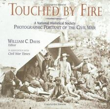 Touched By Fire: a Photographic Portrait of the Civil War (Two Volumes), Davis,