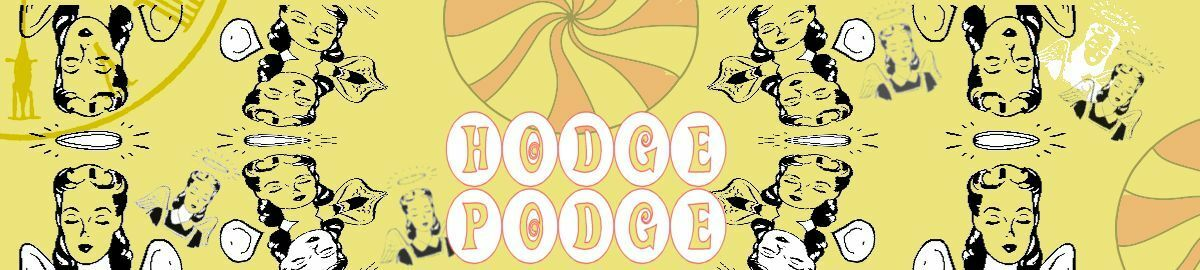 The Hodge Podge by Peppermint Angel
