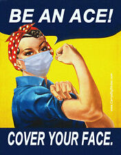 """Be an Ace Cover Your Face Rosie the Riveter STICKER or FLEXIBLE MAGNET 4 x 5.5"""""""