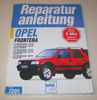 Reparaturanleitung Opel Frontera A - Benziner Modelle - Baujahre 1992 bis 1998
