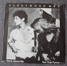 Fleetwood Mac, think about me / not that funny , SP - 45 tours import