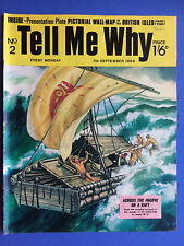 Tell Me Why - Your World Of Adventure - No.2 - September 1968 - Wonders Magazine