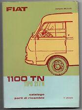 1966 FIAT 1100 TN tipo 217 N catalogo parti ricambio meccaniche elettriche